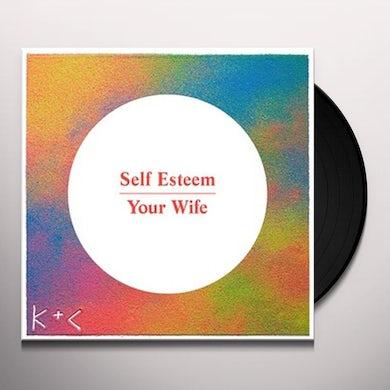 Self Esteem YOUR WIFE Vinyl Record
