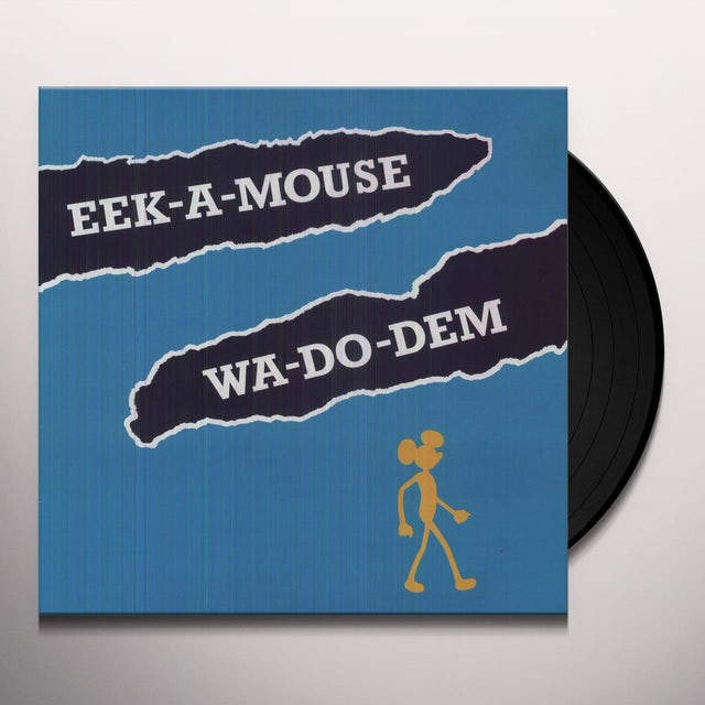 Eek-A-Mouse WA DO DEM Vinyl Record