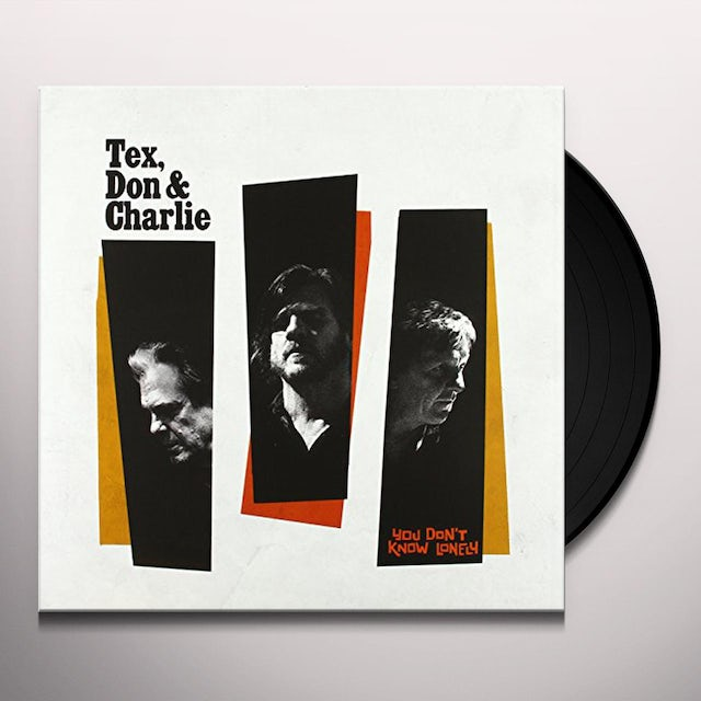 Don Tex & Charlie YOU DON'T KNOW LONELY Vinyl Record