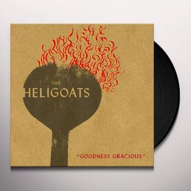 Heligoats GOODNESS GRACIOUS Vinyl Record