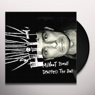 Hilt MINOOT BOWL DROPPED THE BALL Vinyl Record