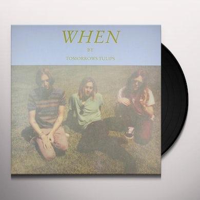 Tomorrows Tulips WHEN Vinyl Record