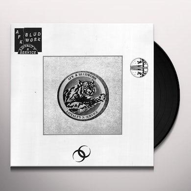Afk & Bludwork LOYALTY N SERVICE Vinyl Record