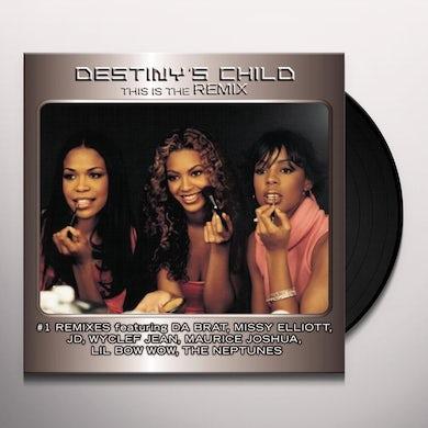 Destiny's Child THIS IS THE REMIX (Vinyl)