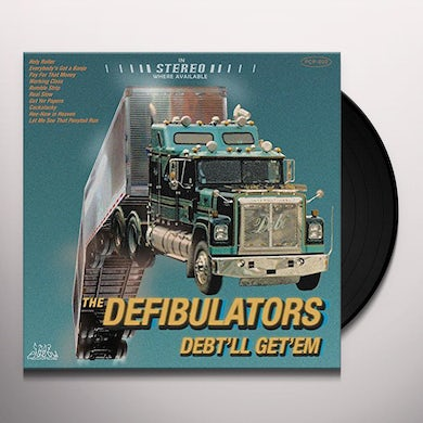 Defibulators DEBT'LL GET'EM Vinyl Record