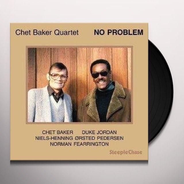 Chet Baker NO PROBLEM Vinyl Record
