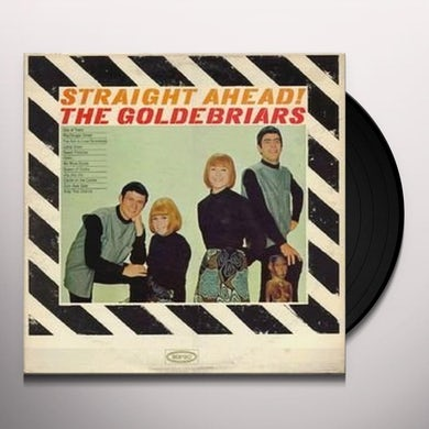 Goldebriars STRAIGHT AHEAD Vinyl Record