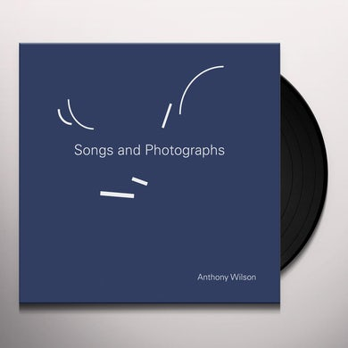 Anthony Wilson SONGS & PHOTOGRAPHS Vinyl Record