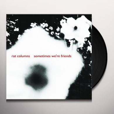 SOMETIMES WE'RE FRIENDS Vinyl Record
