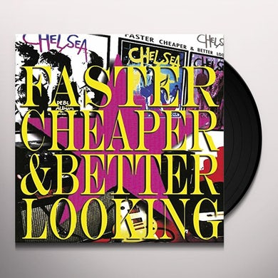 FASTER CHEAPER BETTER LOOKING Vinyl Record