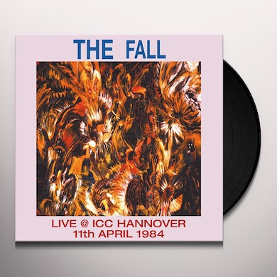 Fall LIVE AT ICC HANNOVER 1984 Vinyl Record
