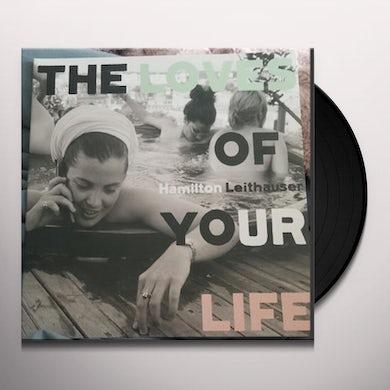 Hamilton Leithauser THE LOVES OF YOUR LIFE Vinyl Record