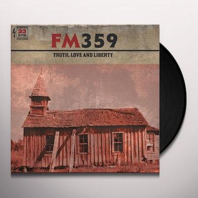 Fm359 TRUTH LOVE & LIBERTY Vinyl Record