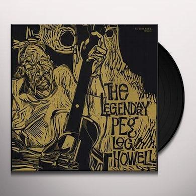 LEGENDARY PEG LEG HOWELL Vinyl Record