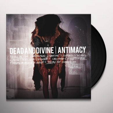 Dead & Divine ANTIMACY Vinyl Record