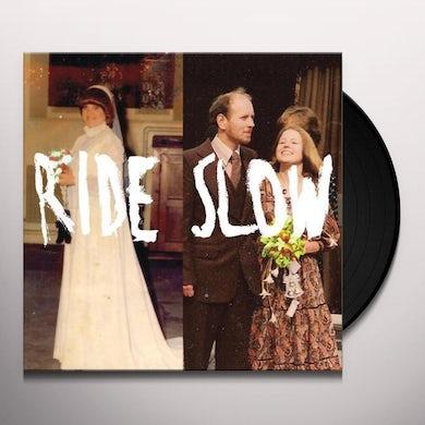 Gentle Friendly RIDE SLOW Vinyl Record