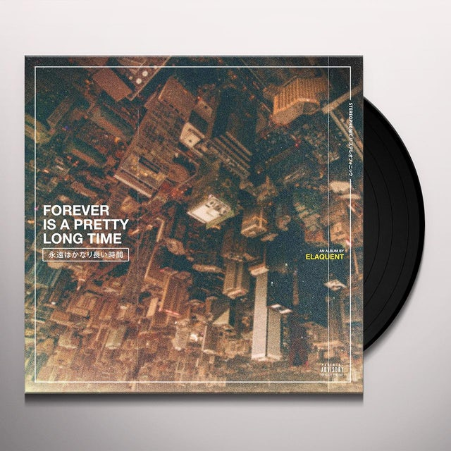 Elaquent FOREVER IS A PRETTY LONG TIME Vinyl Record