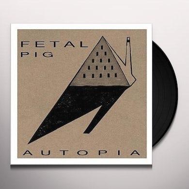 Fetal Pig AUTOPIA Vinyl Record