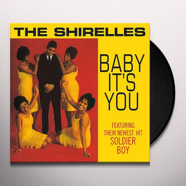 The Shirelles BABY IT'S YOU (Vinyl)