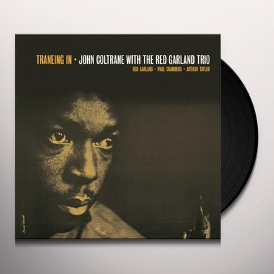 John With The Red Garland Trio Coltrane TRANEING IN Vinyl Record