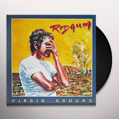 Redgum VIRGIN GROUND Vinyl Record