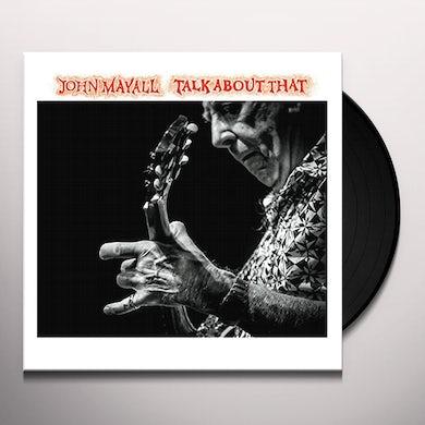 John Mayall TALK ABOUT THAT Vinyl Record