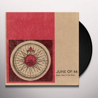 June Of 44 ENGINE TAKES TO THE WATER Vinyl Record
