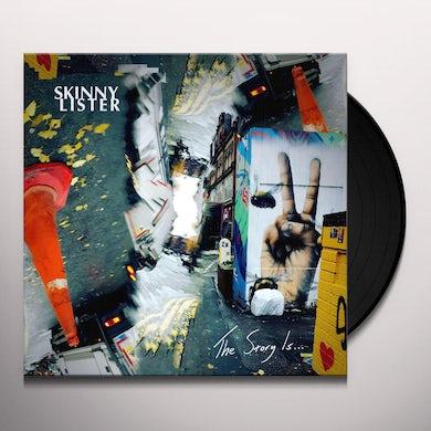 Skinny Lister Story Is… Vinyl Record