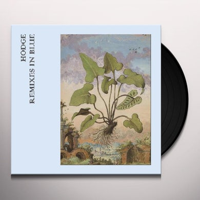 Hodges Remixes In Blue  Blue Vinyl Record