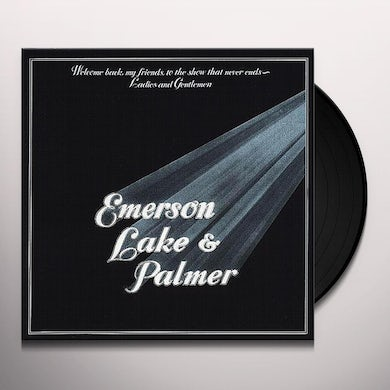 Emerson, Lake & Palmer WELCOME BACK MY FRIENDS TO THE SHOW THAT NEVER END Vinyl Record