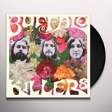 Buffalo Killers DIG SOW LOVE GROW Vinyl Record