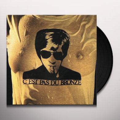 Jacques Dutronc C'EST PAS DU BRONZE Vinyl Record