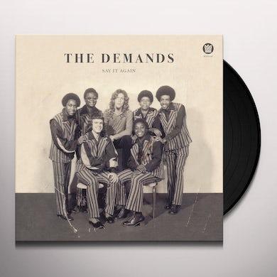 Demands SAY IT AGAIN / LET ME BE MYSELF Vinyl Record