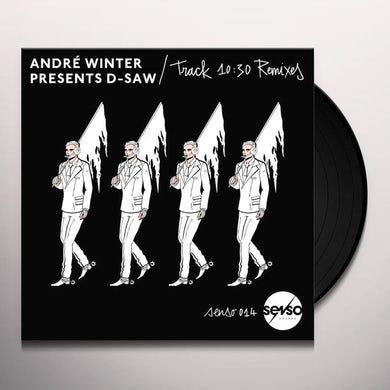 ANDRE WINTER PRESENTS D-SAW TRACK 10:30 REMIXES Vinyl Record