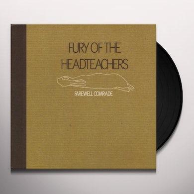 Fury Of The Headteachers FAREWELL COMRADE Vinyl Record