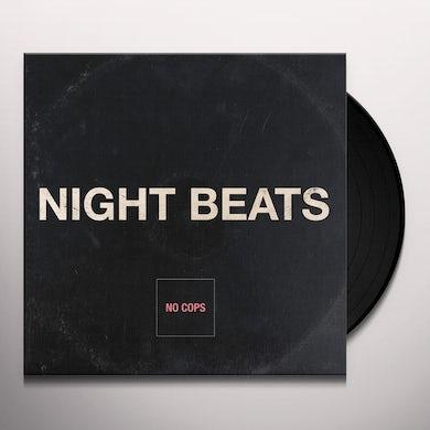 Night Beats NO COPS Vinyl Record