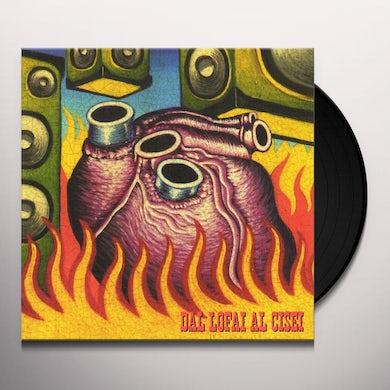 DAL LOFAI AL CISEI Vinyl Record
