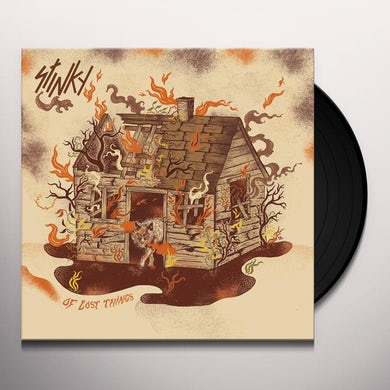 Stinky OF LOST THINGS Vinyl Record