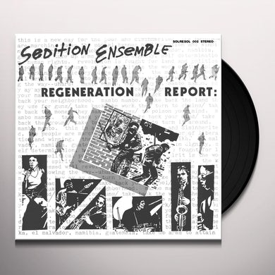 Sedition Ensemble REGENERATION REPORT Vinyl Record