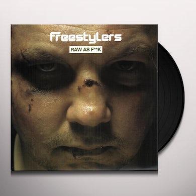 Freestylers RAW AS F--K Vinyl Record