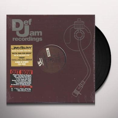 Jayo Felony HOTTA THAN FISH GREASE Vinyl Record