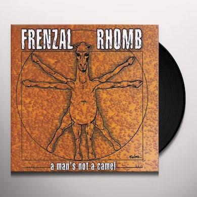 Frenzal Rhomb MAN'S NOT A CAMEL Vinyl Record