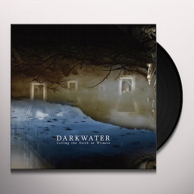 Darkwater CALLING THE EARTH TO WITNESS Vinyl Record