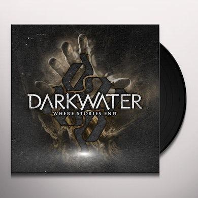 Darkwater WHERE STORIES END Vinyl Record