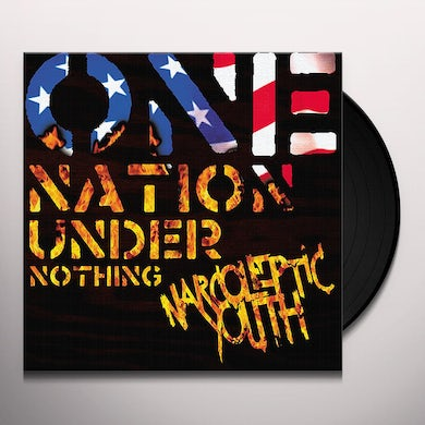 NARCOLEPTIC YOUTH ONE NATION UNDER NOTHING Vinyl Record