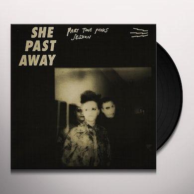 She Past Away Part Time Punks Session Vinyl Record