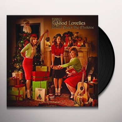 Good Lovelies UNDER THE MISTLETOE Vinyl Record