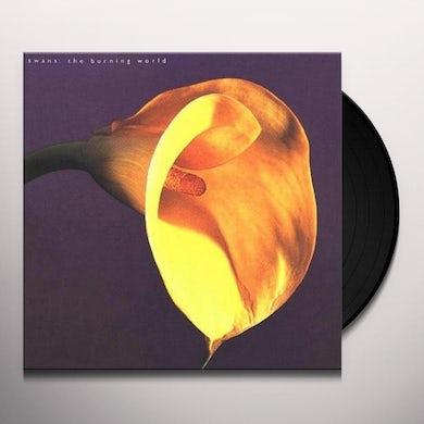 Swans BURNING WORLD Vinyl Record
