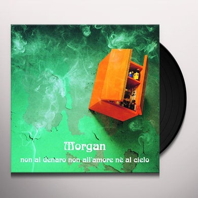 Morgan NON AL DENARO NON ALL'AMORE NE AL CIELO Vinyl Record