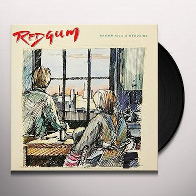 Redgum BROWN RICE & KEROSINE Vinyl Record